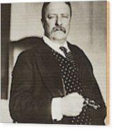 Theodore Roosevelt(1858-1919) Wood Print