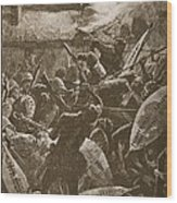 There Was A Hand-to-hand Struggle Wood Print by William Barnes Wollen