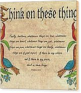 Think On These Things Fraktur Wood Print