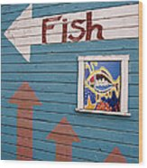 This Way To The Fish Wood Print