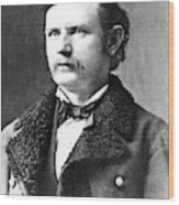 Thomas Benton Weir(1838-1876) Wood Print