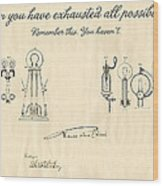 Thomas Edison Quote Wood Print