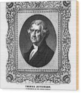 Thomas Jefferson Wood Print by Aged Pixel