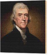 Thomas Jefferson By Rembrandt Peale Wood Print