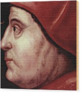 Thomas Wolsey (c1475-1530) Wood Print