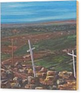 Three Crosses Of Tome Hill Wood Print by Judy Lybrand