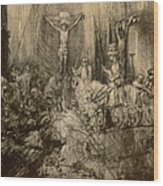 Three Crucifixes Wood Print by Rembrandt Harmenszoon van Rijn