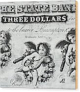 Three Dollar Bill, 1856 Wood Print