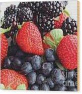 Three Fruit Closeup - Strawberries - Blueberries - Blackberries Wood Print by Barbara Griffin