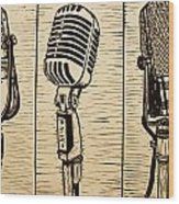 Three Microphones Wood Print by William Cauthern