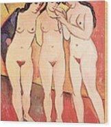 Three Naked Girls Wood Print