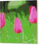 Three Tulips - Painting Like Wood Print