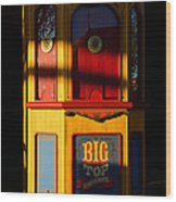 Ticket To The Big Top Wood Print