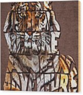 Tiger Majesty Typography Art Wood Print