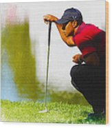 Tiger Woods Lines Up A Putt On The 18th Green Wood Print
