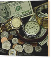 Time And Money Wood Print