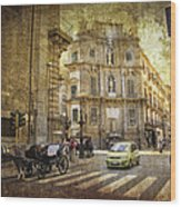 Time Traveling In Palermo - Sicily Wood Print by Madeline Ellis