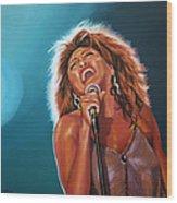 Tina Turner 3 Wood Print