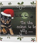 'tis The Season To Be Jolly Holiday Greetings Wood Print