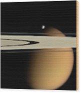 Titan And Saturn's Rings Wood Print
