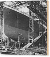 Titanic Under Construction Wood Print