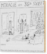 Title: Miracle On 35th Street. A Family Wood Print
