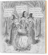 Title Witches Of A Certain Age... Aging Witches Wood Print