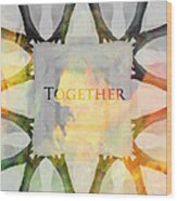 Together 2 Wood Print