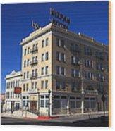 Tonopah Nevada - Mizpah Hotel Wood Print