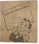 Top Ten Reasons People Procrastinate Pun Humor Motivational Poster Wood Print