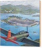 Tora Tora Tora The Attack On Pearl Harbor Begins Wood Print by Stu Shepherd