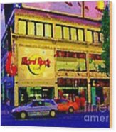 Toronto Street Scene Night Scapes Hard Rock Cafe Downtown Drive By City Lights Canadian Art Cspandau Wood Print