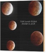 Total Lunar Eclipse Stages Collage Wood Print