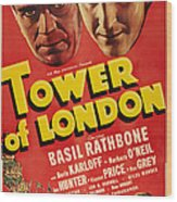 Tower Of London, Top L-r Boris Karloff Wood Print