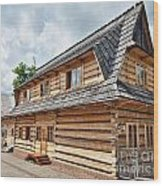 Traditional House In The High Tatra Mountains Poland Wood Print