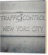 Traffic Control Wood Print