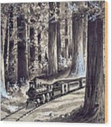 Train In The Redwoods Wood Print