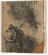 Trains Of The Old West Wood Print
