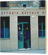 Trattoria Buffalo Bill 1962 Wood Print