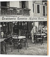 Trattoria In Venice  Wood Print by Madeline Ellis