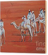 Travel By Camels Wood Print