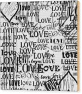 Tribute To Love In White Wood Print