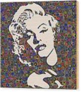 Tribute To Marilyn Monroe Wood Print