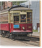 Trolley Car At The Fort Edmonton Park Wood Print