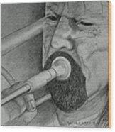Trombone-the Trombonist Wood Print