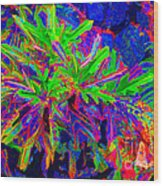 Tropicals Gone Wild Wood Print
