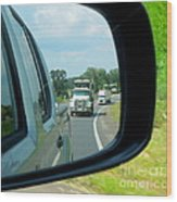 Trucks In Rear View Mirror Wood Print