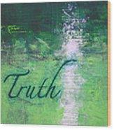 Truth - Emerald Green Abstract By Chakramoon Wood Print