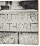 Truth For Authority Lucretia Mott  Wood Print