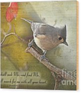 Tuffted Titmouse With Verse Wood Print